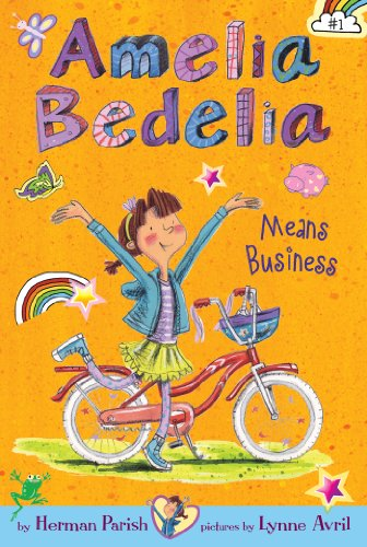 Amelia Bedelia Chapter Book #1: Amelia Bedelia Means Business ()