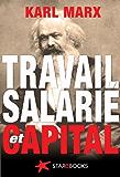 Travail salarié et capital (Classiques du marxisme t. 2)