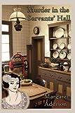 Murder in the Servants' Hall (Rose Simpson Mysteries) (Volume 5)
