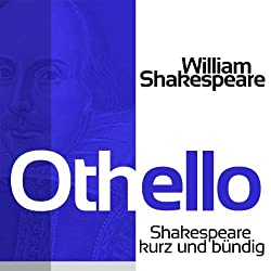 Othello (Shakespeare kurz und bündig)