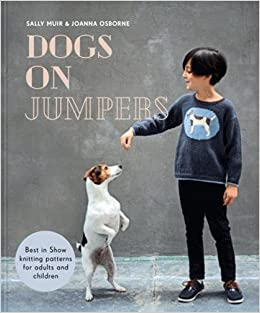 fcd85e8b5 Dogs on Jumpers  Iconic knitting patterns for adults and children ...