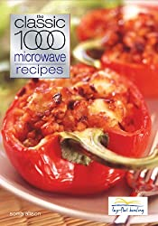 Classic 1000 Microwave Recipes
