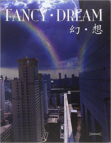 Downloadning af gratis bøger på iPhone Fancy Dreams: A Playground for Young Extravagant Chinese Artists 8889431679 på Dansk PDF FB2