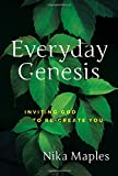 img - for Everyday Genesis: Inviting God to Re-create You book / textbook / text book