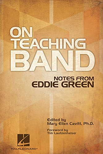 (On Teaching Band: Notes from Eddie)