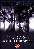 Missing, Tome 2 : Nom de code : Cassandre