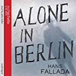 Alone in Berlin | Hans Fallada,Michael Hofmann (translator)