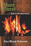 Hunt Quest, Lisa Wright Degroodt, 1440128030