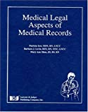 img - for Medical Legal Aspects of Medical Records book / textbook / text book