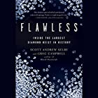 Flawless: Inside the Largest Diamond Heist in History Hörbuch von Scott Selby, Greg Campbell Gesprochen von: Don Hagen