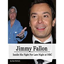 Jimmy Fallon: Inside His Fight for Late Night at NBC