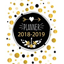 2018 - 2019 Weekly & Monthly Planner: 2018 - 2019 For Two Year Planner   365 Daily Weekly And Monthly Calendar   Agenda Schedule Organizer Logbook and Journal Notebook Gold Cover