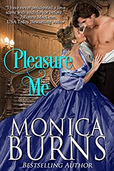 Pleasure Me by [Burns, Monica]