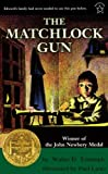 The Matchlock Gun, Walter D. Edmonds, 0613118502
