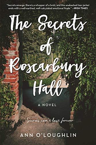 The Secrets of Roscarbury Hall: A Novel
