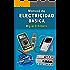 Manual de electricidad básica (Spanish Edition)