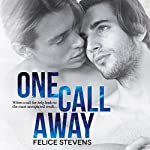 One Call Away | Felice Stevens