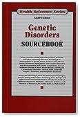 Genetic Disorders Sourcebook (Health Reference Series)