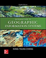 Introduction to Geographic Information Systems, 8th Edition Cover