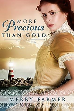 book cover of More Precious Than Gold
