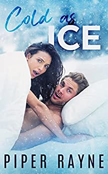 Cold As Ice (Bedroom Games Book 1) by [Rayne, Piper]