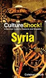 Cultureshock Syria, Coleman South, 0761458808
