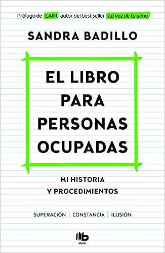 El libro para personas ocupadas de Sandra Badillo