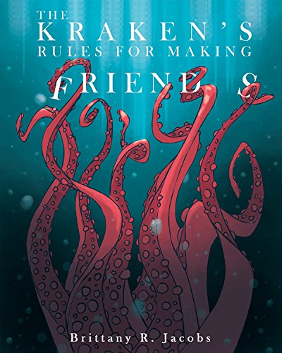 The Kraken's Rules for Making Friends (Brittany Doll)