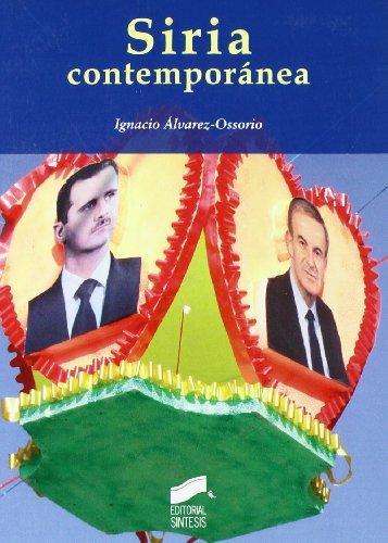 Siria contemporánea (Escenario internacional) por Ignacio Álvarez-Ossorio