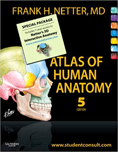 Atlas Of Human Anatomy Student Edition And Netters 3d Interactive