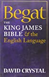Begat, David Crystal, 0199585857