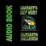 Sharkey's Key West: Key West Mystery Series, Book 2 | Elizabeth Hilleren