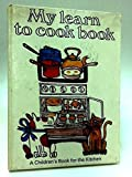 My Learn-To-Cook Book by Ursula Sedgwick (1967-11-08)