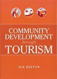 img - for Community Development Through Tourism (Landlinks Press) book / textbook / text book