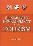 Community Development Through Tourism 9780643069626