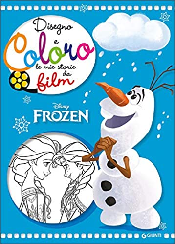 Amazon It Frozen Disegno E Coloro Le Mie Storie Da Film Libri