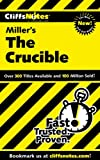 img - for CliffsNotes on Miller's The Crucible (Cliffsnotes Literature Guides) book / textbook / text book