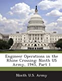 Engineer Operations in the Rhine Crossing, , 128857553X