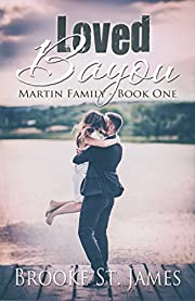 Loved Bayou (Martin Family Book 1)