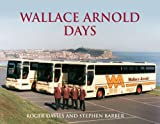 Wallace Arnold Days, Roger Davies, 0711034389