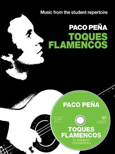 PACO PENA TOQUES FLAMENCOS TAB BOOK/CD (Music from the Student Repertoire) by Various (2003) Paperback -