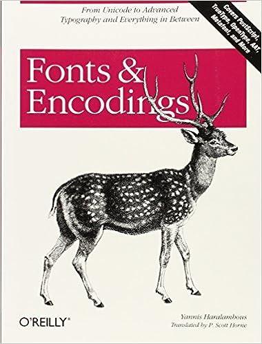 Book Fonts & Encodings by Yannis Haralambous (2007-10-06)