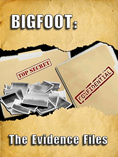 Bigfoot: The Evidence Files