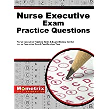 Amazon mometrix media llc books nurse executive exam practice questions nurse executive practice tests exam review for the nurse executive board certification test fandeluxe Image collections