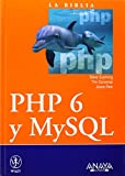 img - for La biblia de PHP 6 y MySQL / PHP 6 and MySQL 6 Bible (La Biblia De/ Bibble of) (Spanish Edition) book / textbook / text book