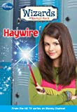 Haywire (Wizards of Waverly Place #2)