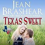 Texas Sweet: The Inheritance: Texas Heroes, Book 18   Jean Brashear