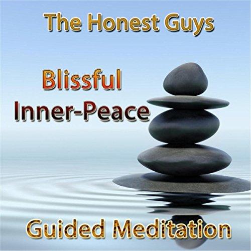Guided Meditation: Blissful Inner Peace