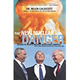 New Nuclear Danger (Revised Edition): George W. Bush's Military-Industrial Complex