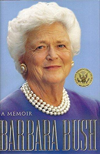 Barbara Bush: A Memoir